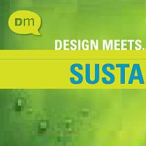 DesignMeets… User Experience in the Age of Sustainability