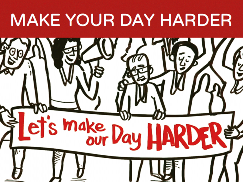 Make Your Day Harder – Launch Event!
