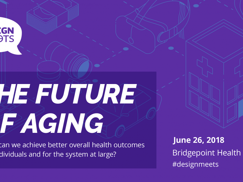 Recap: DesignMeets… The Future of Aging